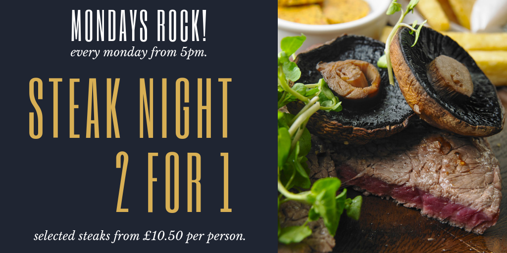 2 For 1 Steak Night Offer