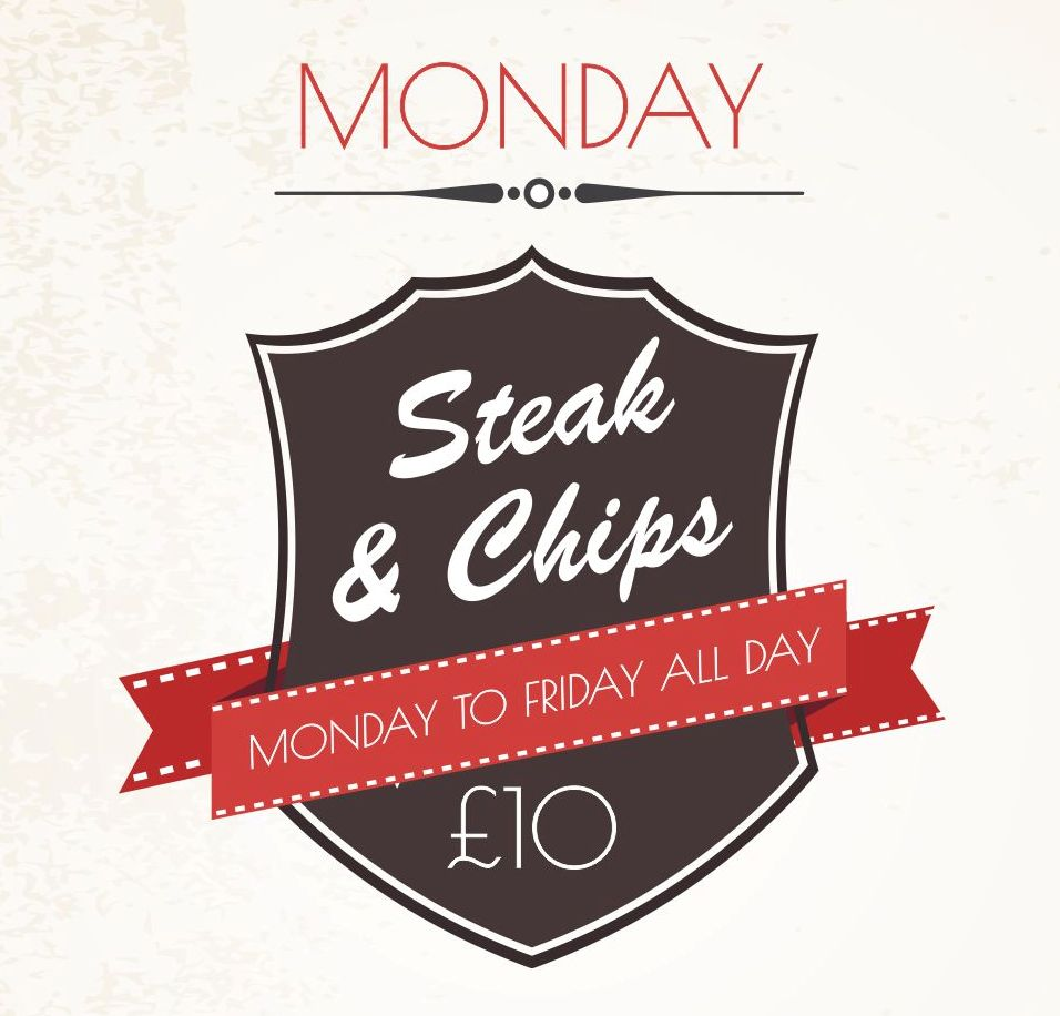 Steak and Chips only £10