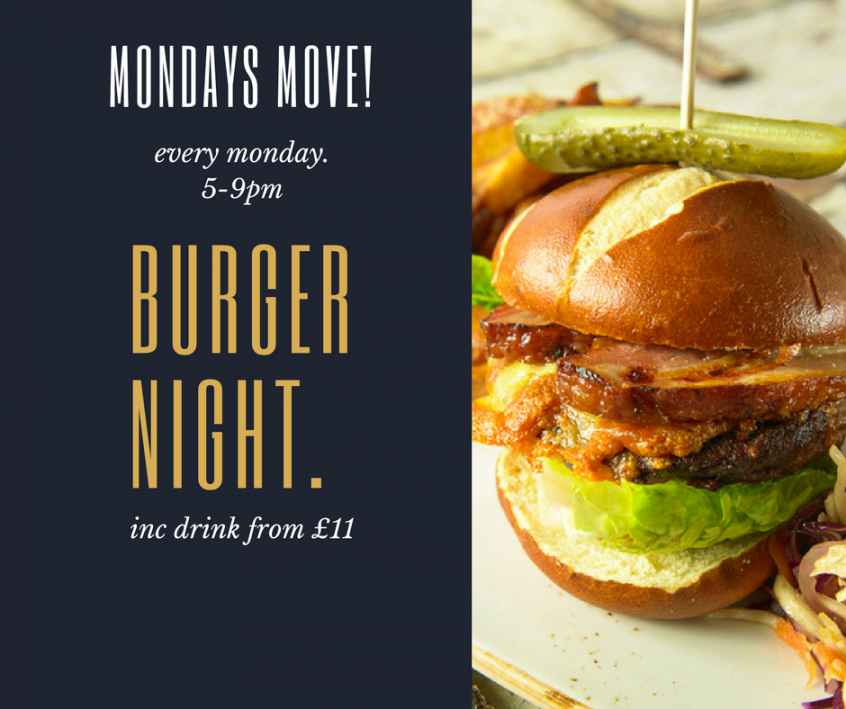 gourmet burger night MONDAY MOVE