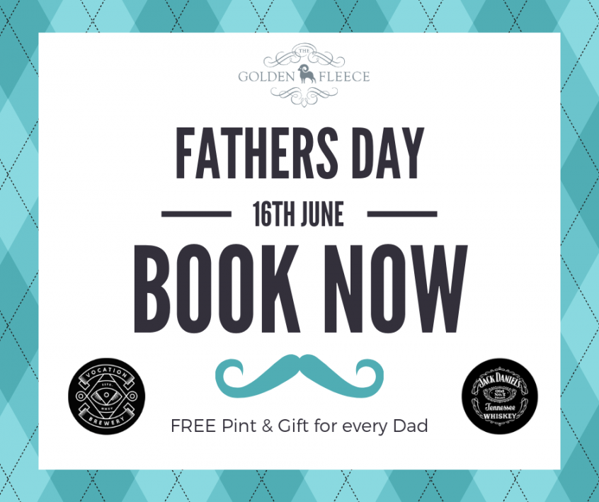 Fathers Day Book Now Sunday 16th June
